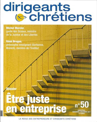 DIRIGEANTS CHRETIENS N 50 NOVEMBRE-DECEMBRE 2011 - ETRE JUSTE EN ENTREPRISE