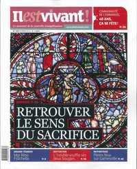 N 290 - IL EST VIVANT NOUVELLE FORMULE - FEVRIER 2012 - RETROUVER LE SENS DU SACRIFICE