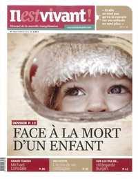 N 312 - IL EST VIVANT NOUVELLE FORMULE - FEVRIER 2014 - FACE A LA MORT D'UN ENFANT