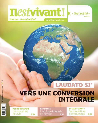 N 335 - IL EST VIVANT AVRIL/MAI/JUIN 2017 - LAUDATO SI', VERS UNE CONVERSION INTEGRALE