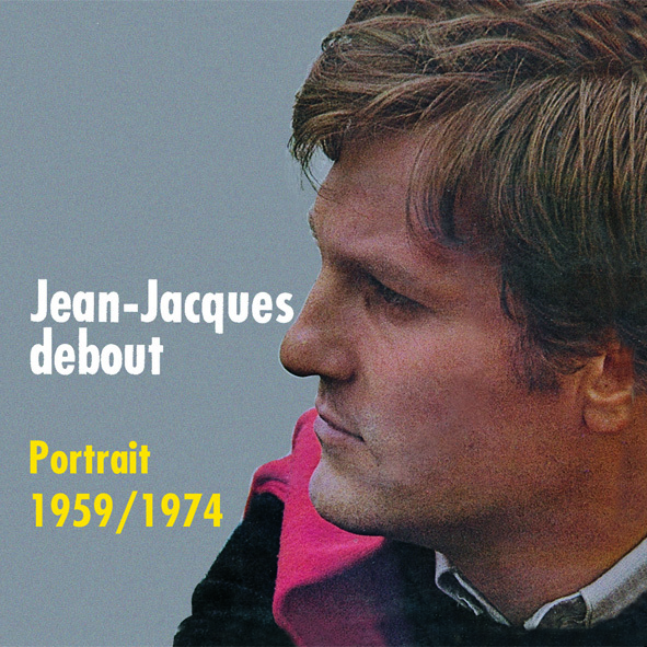 DEBOUT JEAN JACQUES - CD 1959-1974