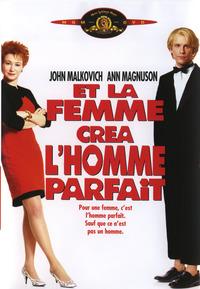 DVD ET LA FEMME CREA L'HOMME PARFAIT