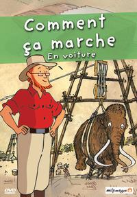 DVD COMMENT CA MARCHE - VOL. 3 : EN VOITURE