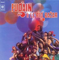 FUGAIN ET LE BIG BAZAR - CD