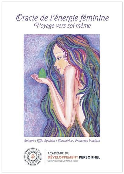 ORACLE DE L'ENERGIE FEMININE - VOYAGE VERS SOI-MEME - COFFRET