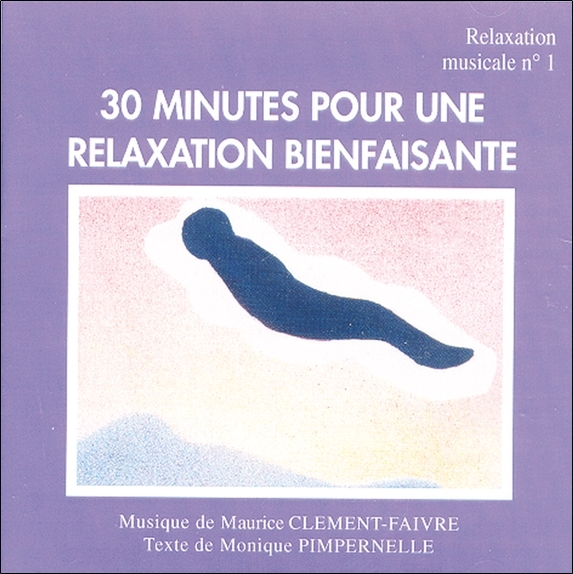 RELAXATION MUSICALE N 1 - 30 MIN - AUDIO
