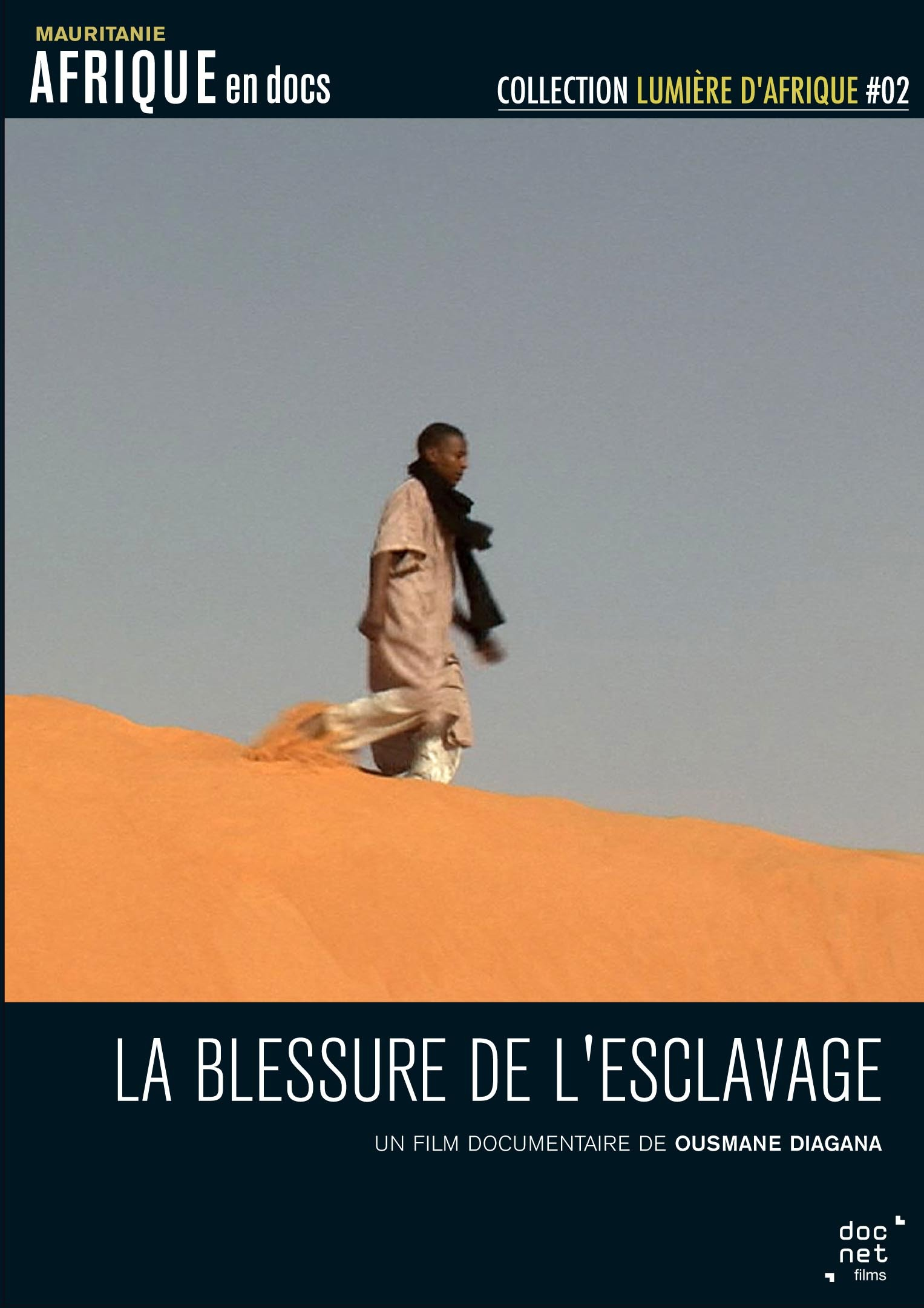 BLESSURE DE L'ESCLAVAGE (LA) - DVD