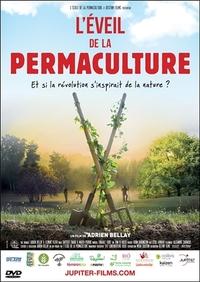 L'EVEIL DE LA PERMACULTURE - ET SI LA REVOLUTION S'INSPIRAIT DE LA NATURE ? - DVD