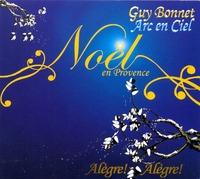 NOEL EN PROVENCE - CD  GUY BONNET - ARC EN CIEL