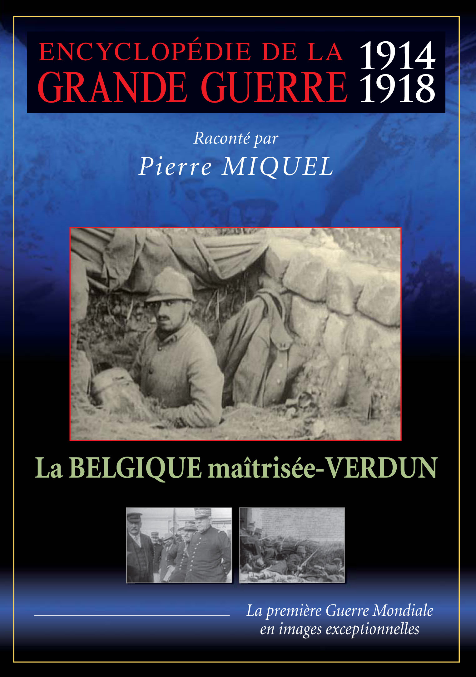 BELGIQUE MAITRISEE - VERDUN (LA) - GRANDE GUERRE V2 - DVD
