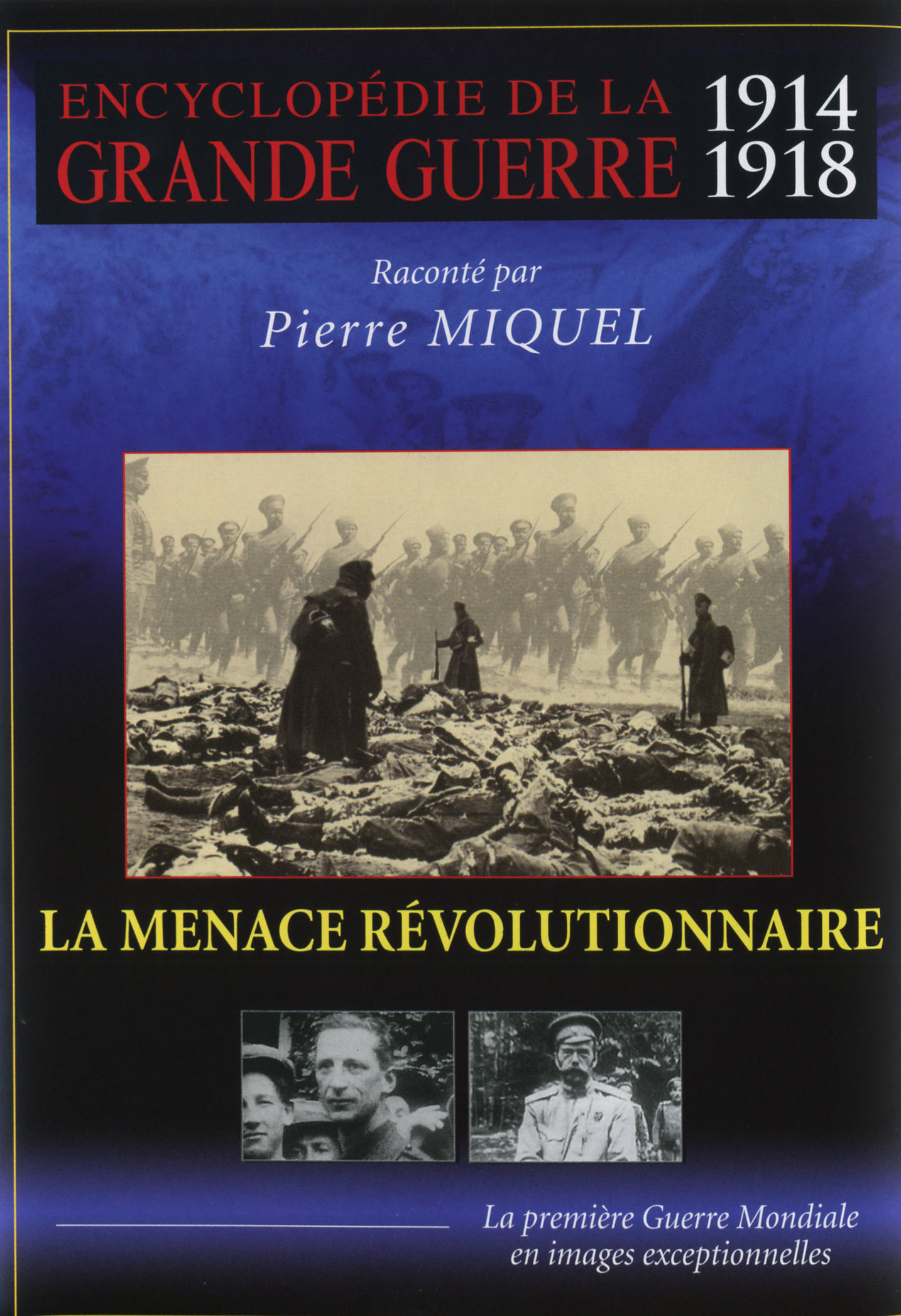 MENACE REVOLUTIONNAIRE (LE) - GRANDE GUERRE V6 - DVD