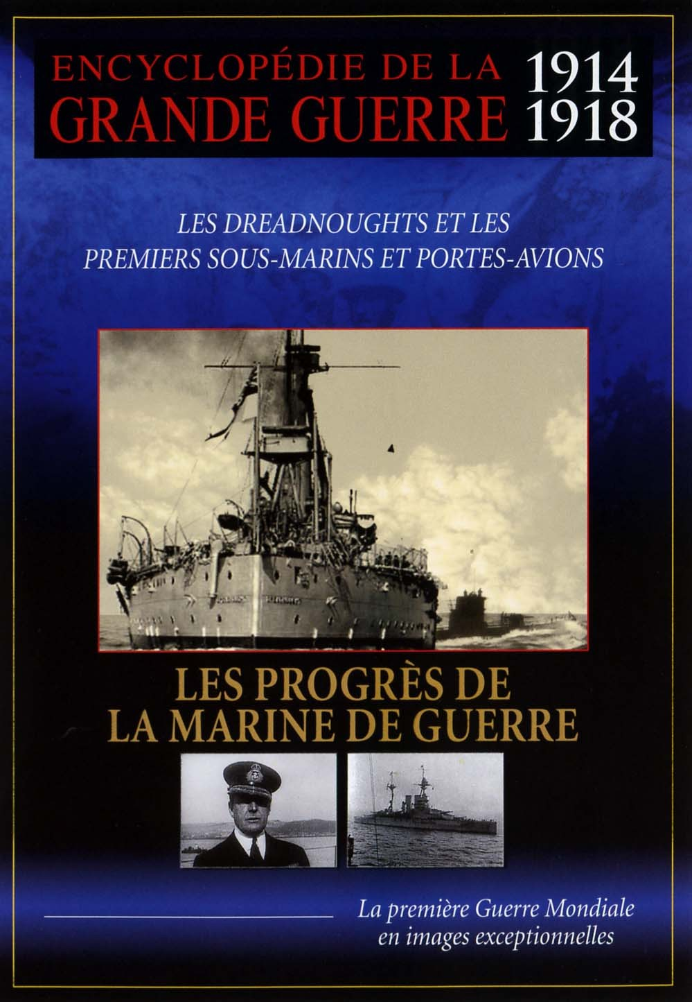 PROGRES MARINE DE GUERRE - DVD  ENCYCLOPEDIE GRDE GUERRE 14-18