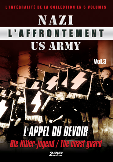 AFFRONTEMENT NAZI / US ARMY (L') - VOL. 3