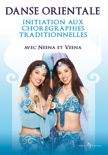 BELLY DANCE VOL 2. CHOREGRAPHIES TRADITIONNELLES