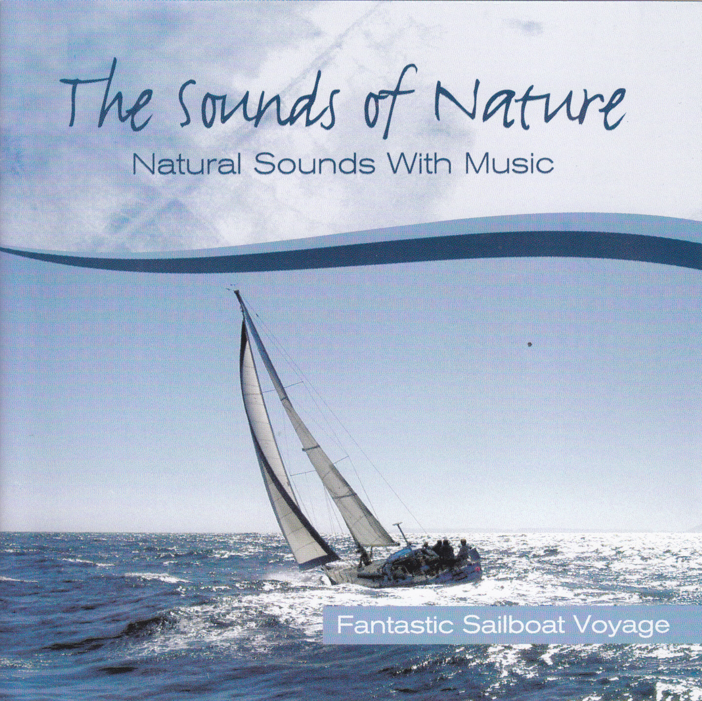 SOUND OF NATURE - FANTASTIC SAILBOAT VOYAGE - CD
