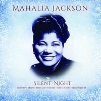MAHALIA JACKSON/SILENT NIGHT (VINYLE)