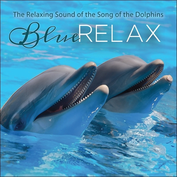 THE RELAXING SOUND OF THE DOLPHINS - BLUE RELAX - CD - AUDIO