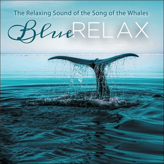 THE RELAXING SOUND OF THE WHALES - BLUE RELAX - CD - AUDIO