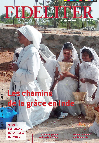 LES CHEMINS DE LA GRACE EN INDE - FIDELITER N  251 (SEPTEMBRE-OCTOBRE 2019)