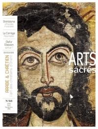 ARTS SACRES N  33 - JUILLET-AOUT-SEPTEMBRE 2016