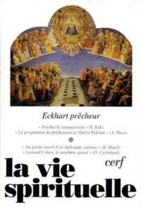 LA VIE SPIRITUELLE NUMERO 742 ECKHART PRECHEUR
