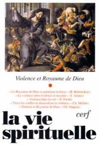 LA VIE SPIRITUELLE NUMERO 744 VIOLENCE ET ROYAUME DE DIEU