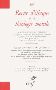 REVUE D'ETHIQUE ET DE THEOLOGIE MORALE NUMERO 293