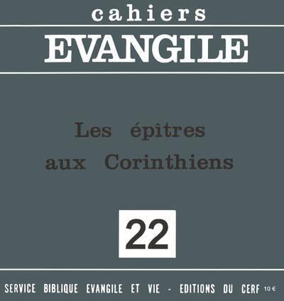 CAHIERS EVANGILE - NUMERO 22 LES EPITRES AUX CORINTHIENS