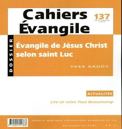 CAHIERS EVANGILE - NUMERO 137 L'EVANGILE DE JESUS CHRIST SELON SAINT LUC