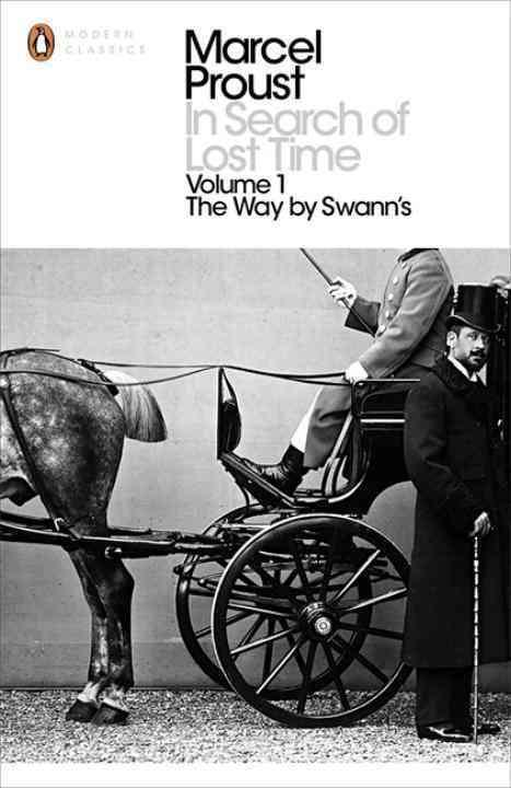 In search of lost time vol.1: the way by swann's (penguin modern classics) /anglais
