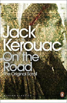 JACK KEROUAC ON THE ROAD: THE ORIGINAL SCROLL /ANGLAIS