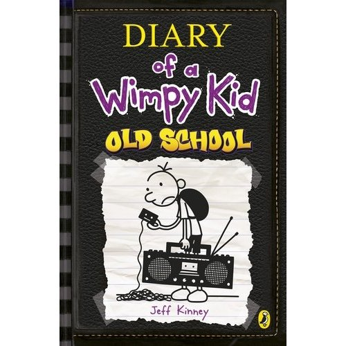 OLD SCHOOL (DIARY OF A WIMPY KID BOOK 10).