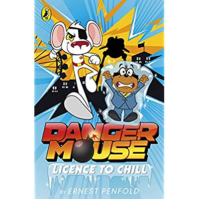 DANGER MOUSE: LICENCE TO CHILL