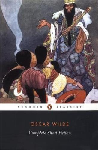 OSCAR WILDE COMPLETE SHORT FICTION /ANGLAIS