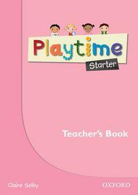 PLAYTIME STARTER: ENGLISH TEACHER'S BOOK