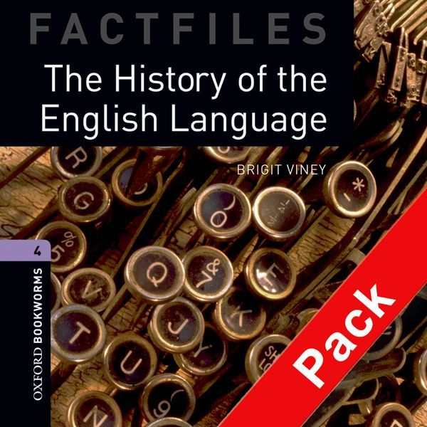 OBWL 3E LEVEL 4: THE HISTORY OF THE ENGLISH LANGUAGE FACTFILE AUDIO CD PACK