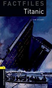 OBWL 3E LEVEL 1: TITANIC FACTFILE