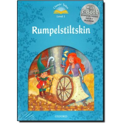 CLASSIC TALES SECOND EDITION 1: RUMPLESTILTSKIN WITH BOOK AND AUDIO MULTIROM