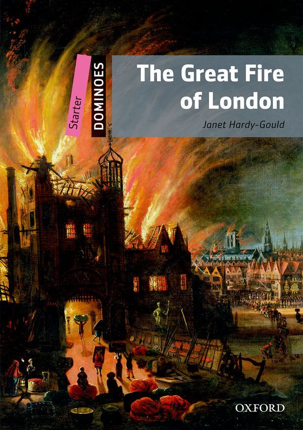 DOMINOES, NEW EDITION STARTER: THE GREAT FIRE OF LONDON