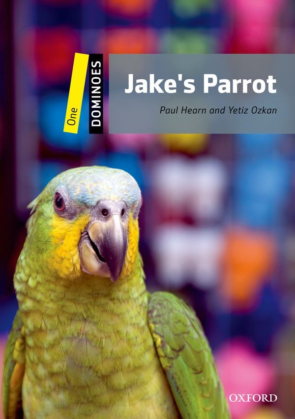 DOMINOES, NEW EDITION LEVEL 1: JAKE'S PARROT