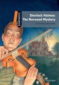 DOMINOES, NEW EDITION LEVEL 2: SHERLOCK HOLMES: THE NORWOOD MYSTERY MULTIROM PACK