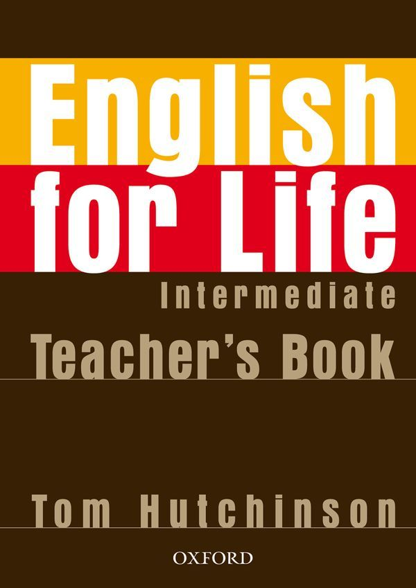 ENGLISH FOR LIFE INTERMEDIATE: TEACHER'S BOOK PACK