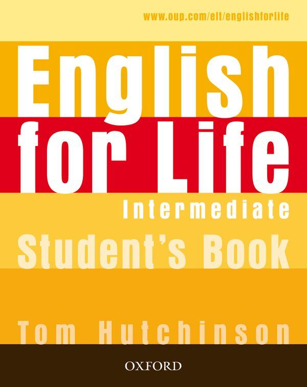 ENGLISH FOR LIFE INTERMEDIATE: STUDENT'S BOOK PACK 2019 EDITION