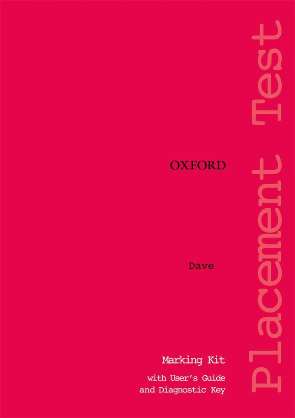 OXFORD PLACEMENT TESTS (REVISED ED) 1: MARKING KIT WITH USER GUIDE AND DIAGNOSTIC KEY