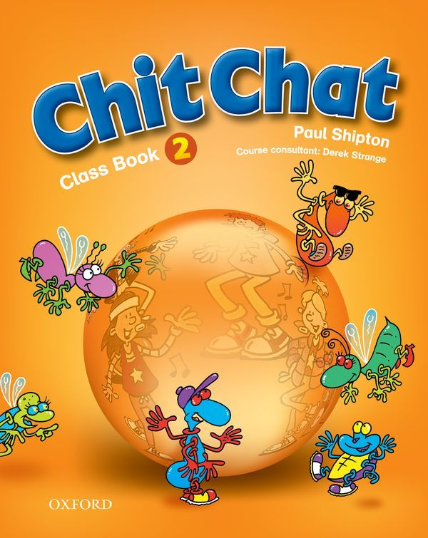 CHIT CHAT 2: CLASS BOOK