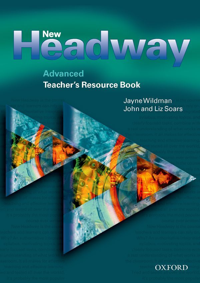 NEW HEADWAY ADVANCED: TEACHER'S RESOURCE BOOK