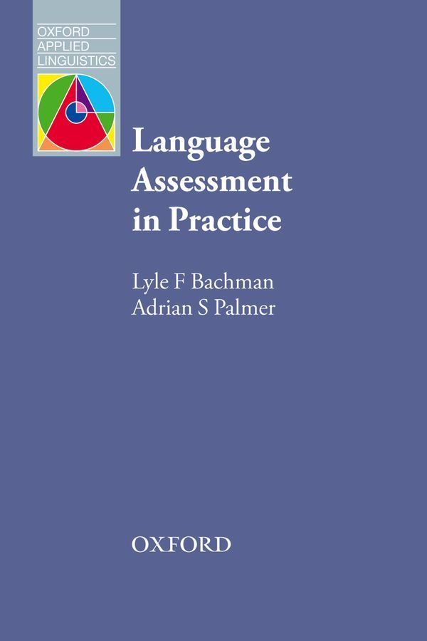 OXFORD APPLIED LINGUISTICS: LANGUAGE ASSESSMENT IN PRACTICE