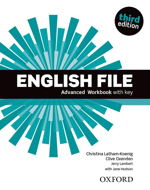 ENGLISH FILE, 3RD EDITION ADVANCED: WORKBOOK WITH KEY