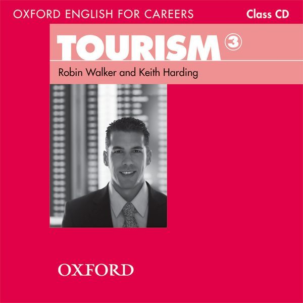OXFORD ENGLISH FOR CAREERS: TOURISM 3 CLASS AUDIO CDS (2)