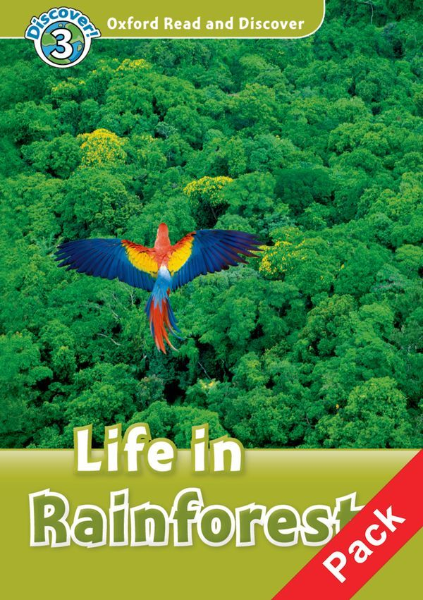 OXFORD READ AND DISCOVER 3: LIFE IN RAINFORESTS AUDIO CD PACK